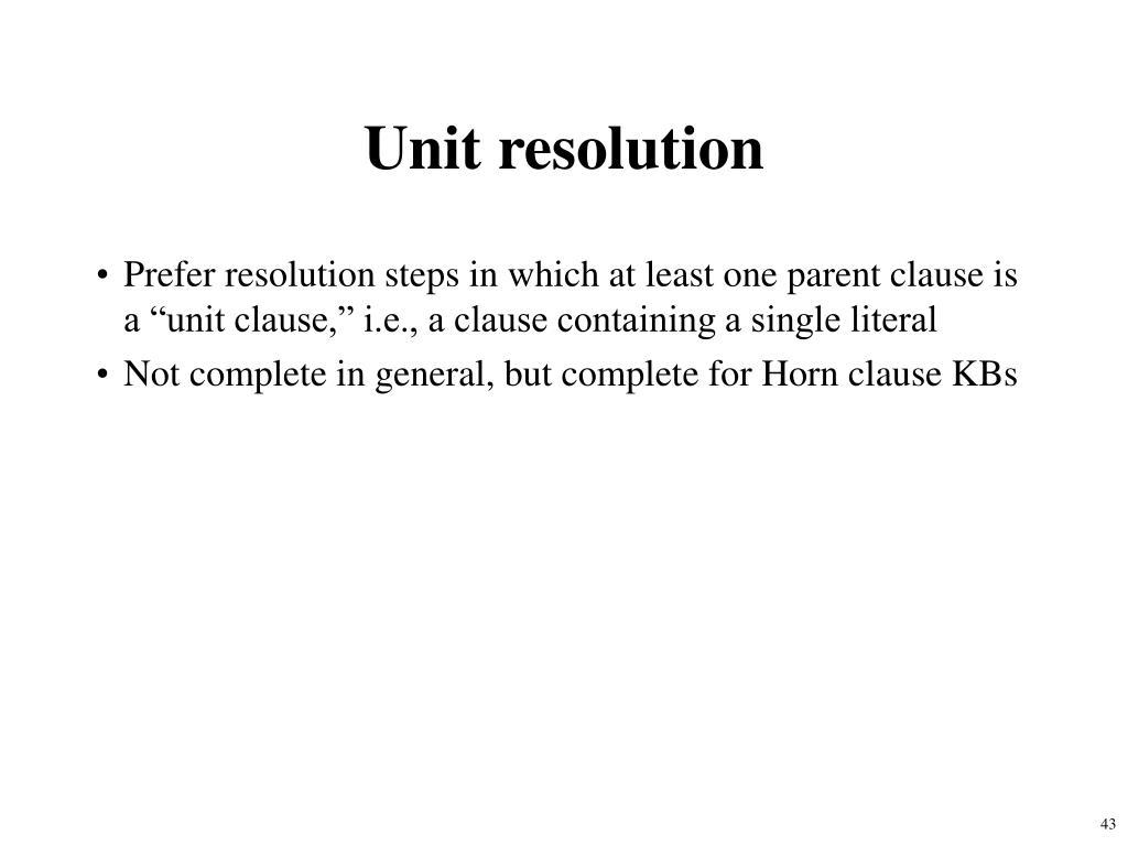 Unit resolution