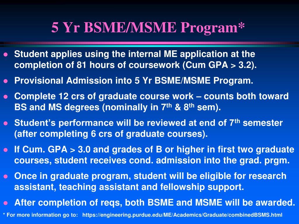 5 Yr BSME/MSME Program*