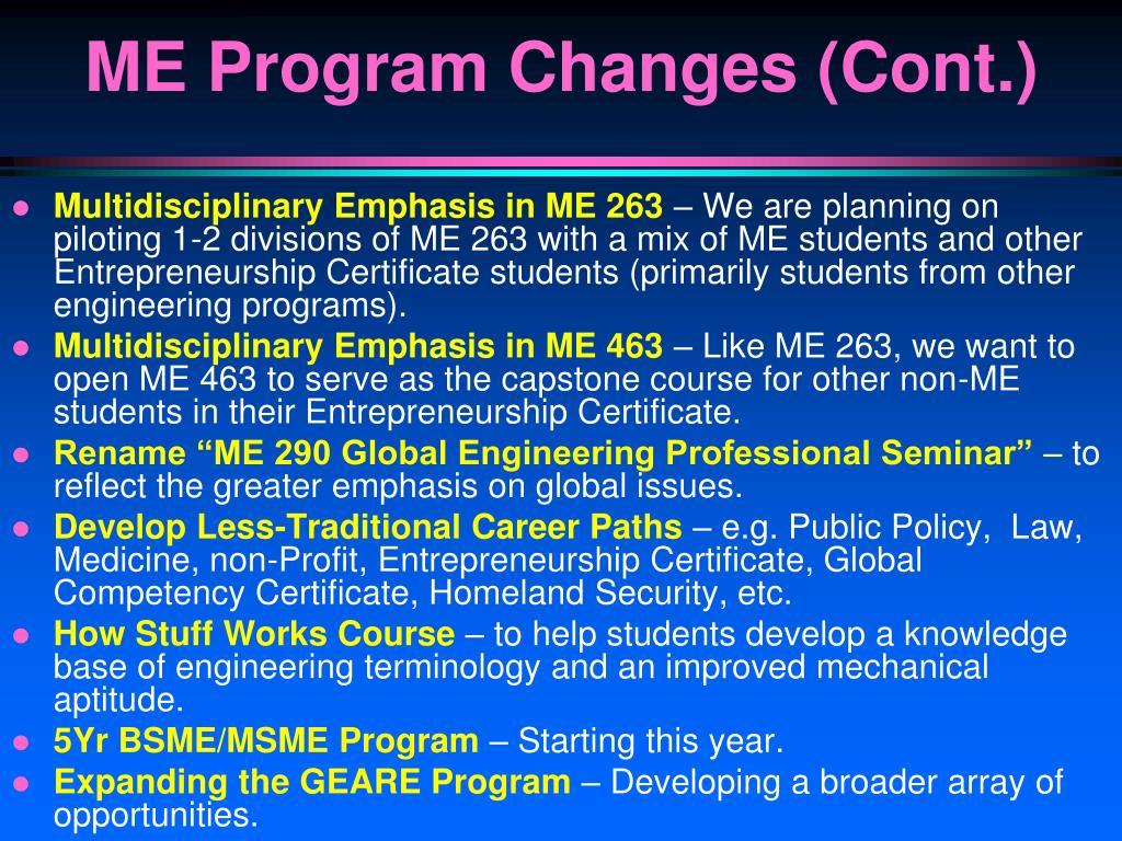 ME Program Changes (Cont.)