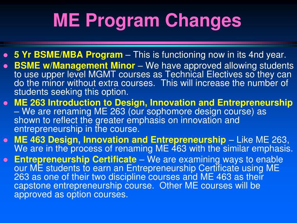 ME Program Changes