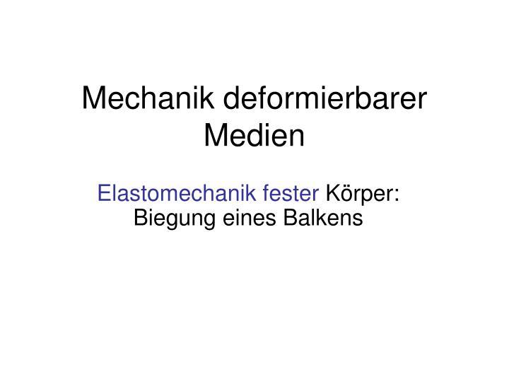 mechanik deformierbarer medien n.