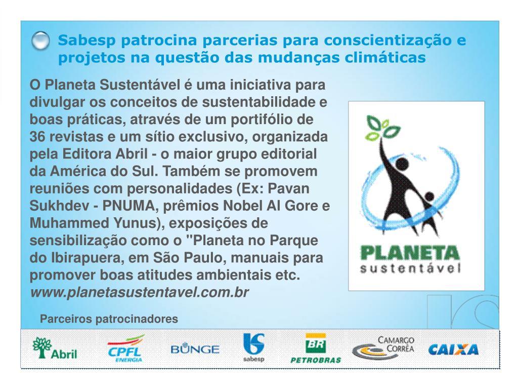 Sabesp patrocina parcerias para conscientização e projetos na questão das mudanças climáticas