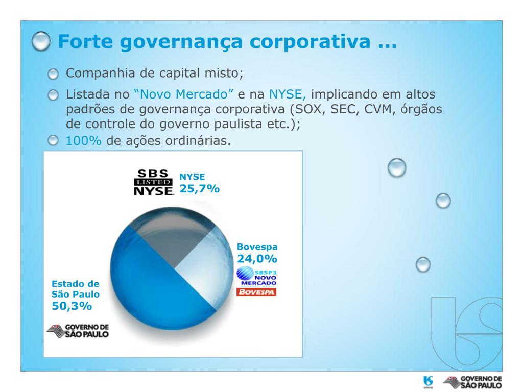 Forte governança corporativa ...