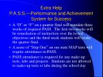 extra help p a s s performance and achievement system for success37