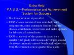 extra help p a s s performance and achievement system for success40