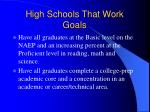 high schools that work goals7