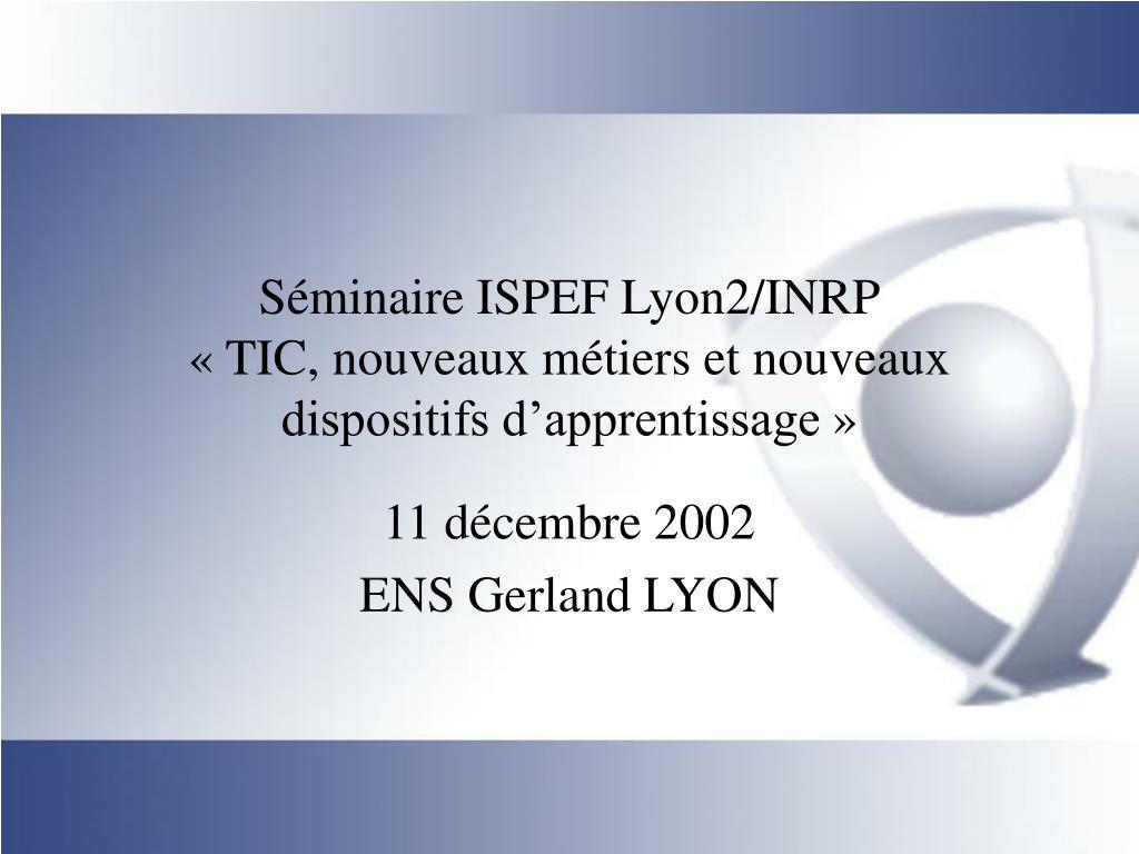 Séminaire ISPEF Lyon2/INRP