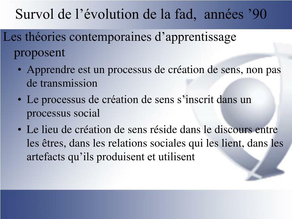 Survol de l'évolution de la fad,