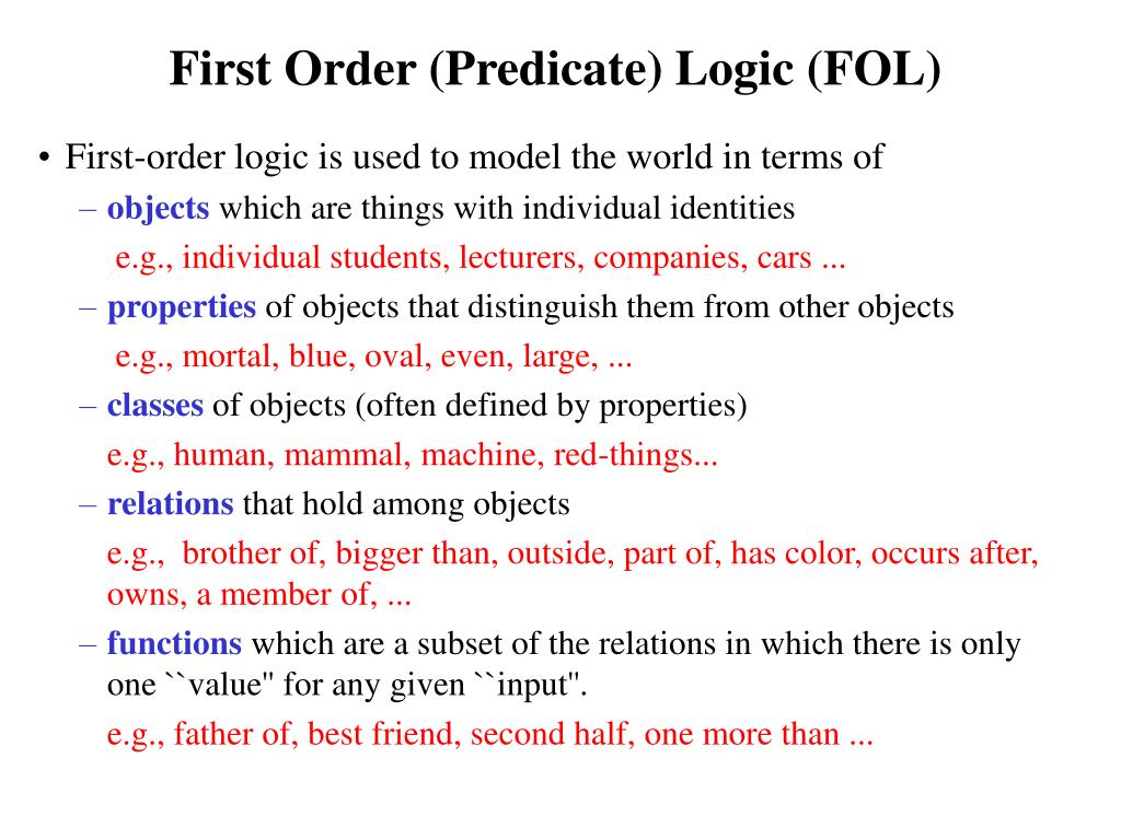 First Order (Predicate) Logic (FOL)