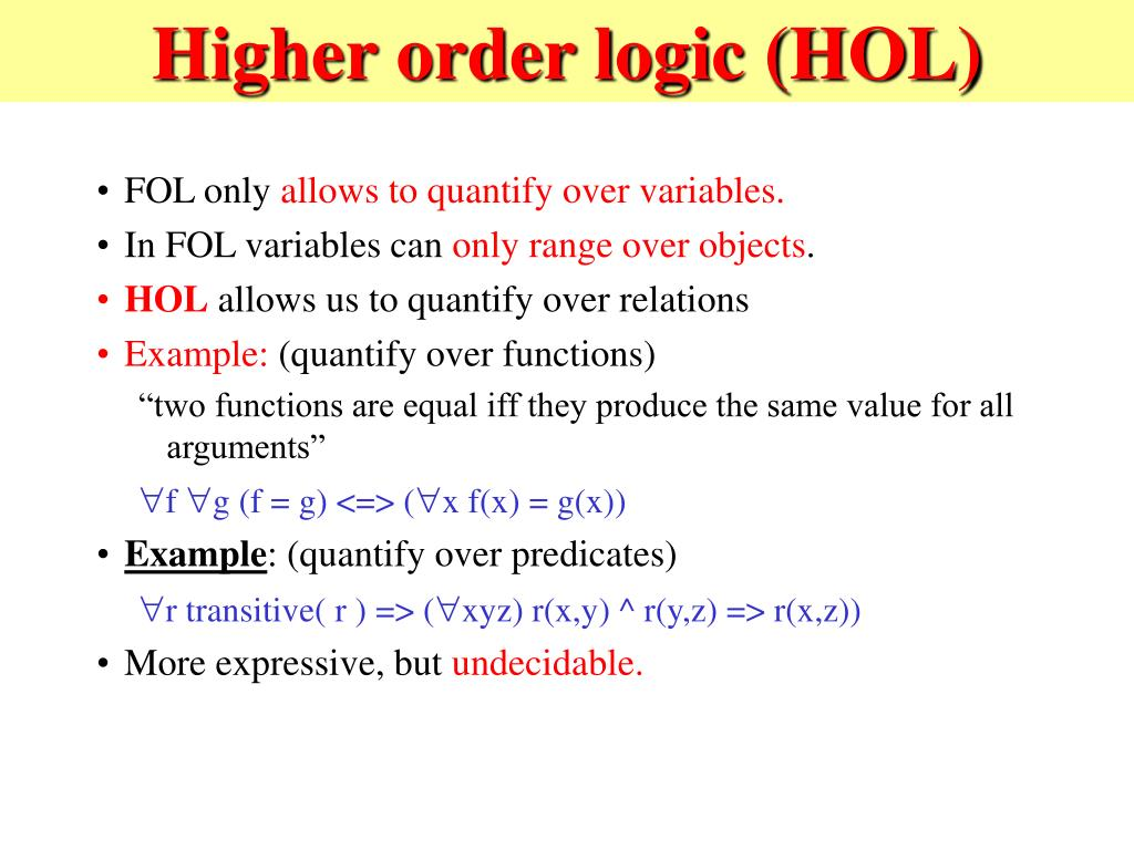 Higher order logic (HOL)