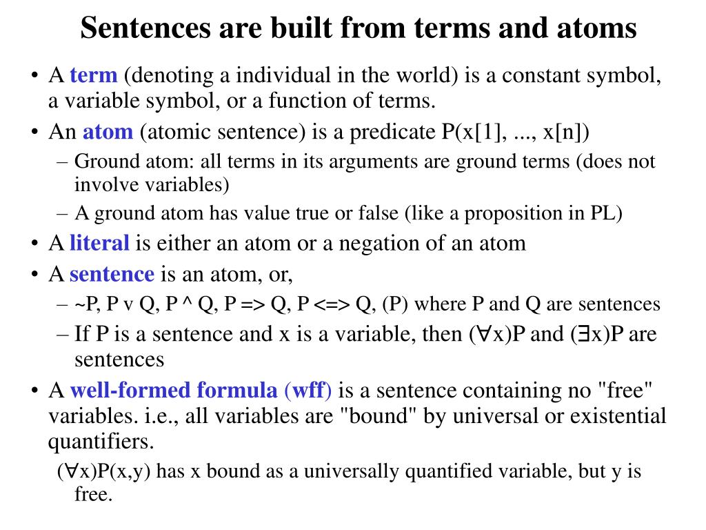 Sentences are built from terms and atoms