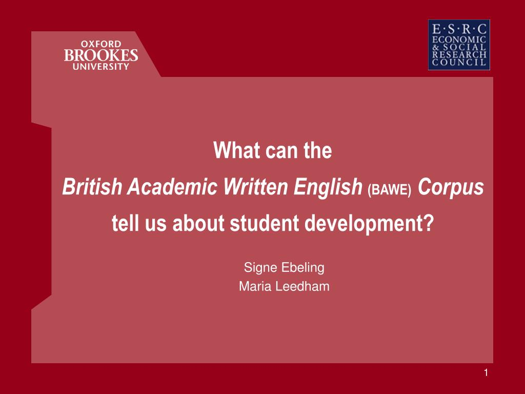 what can the british academic written english bawe corpus tell us about student development l.