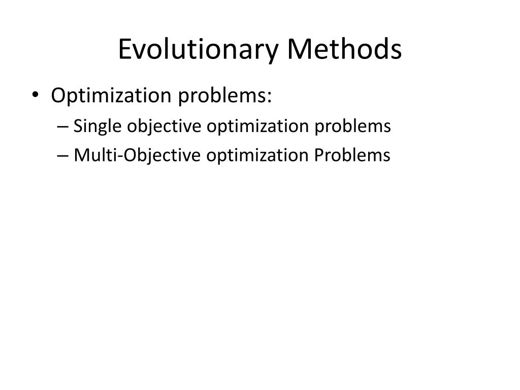 Evolutionary Methods