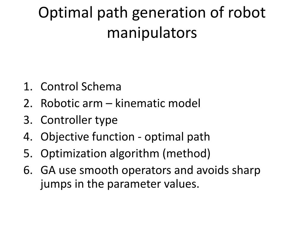 Optimal path generation of robot manipulators