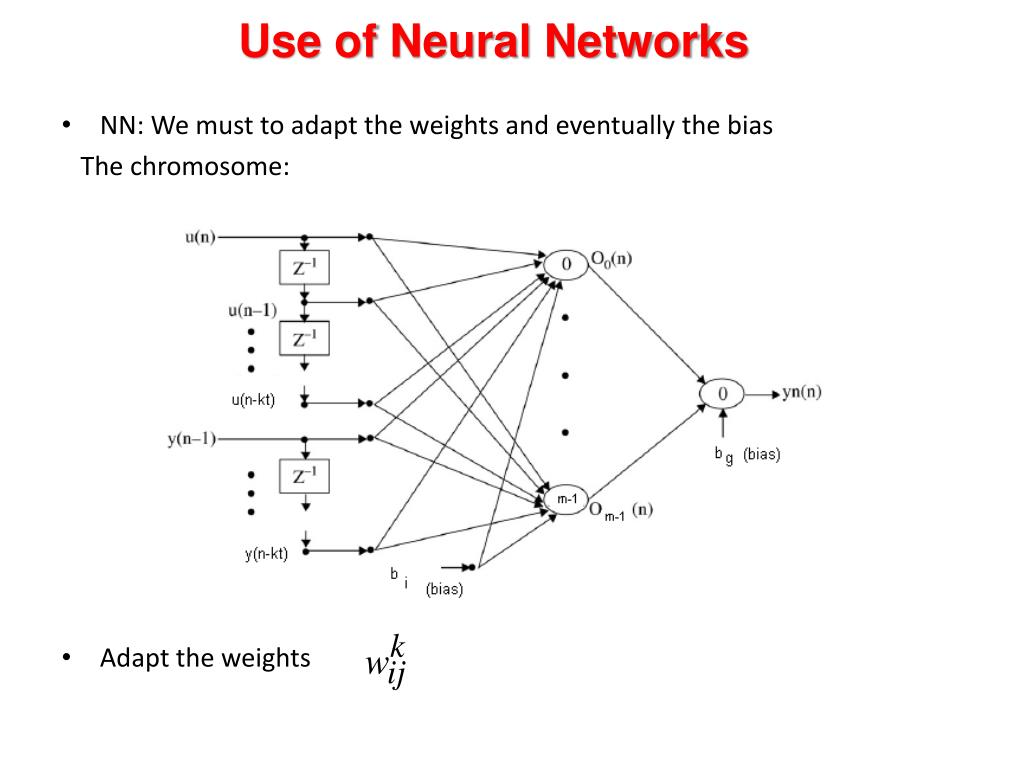 Use of Neural Networks