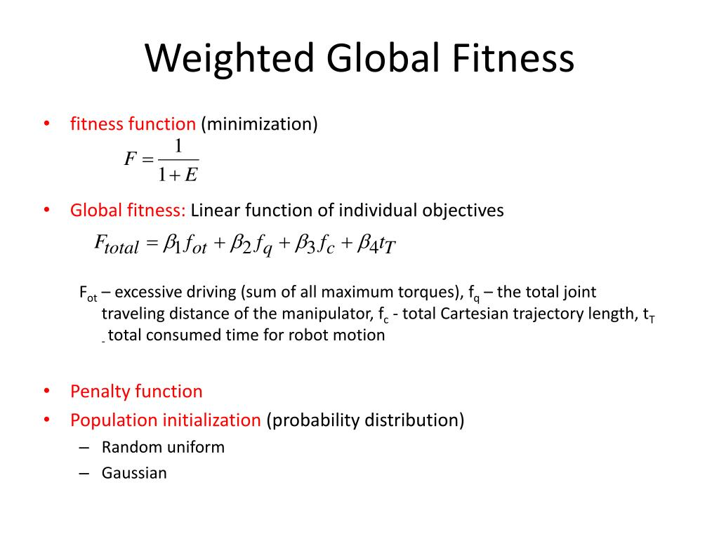 Weighted Global Fitness