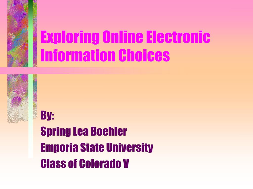 exploring online electronic information choices l.