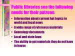 public libraries see the following needs for their patrons