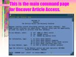 this is the main command page for uncover article access
