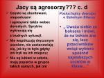 jacy s agresorzy c d
