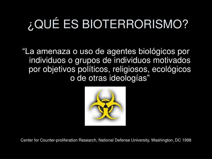 Qu es bioterrorismo