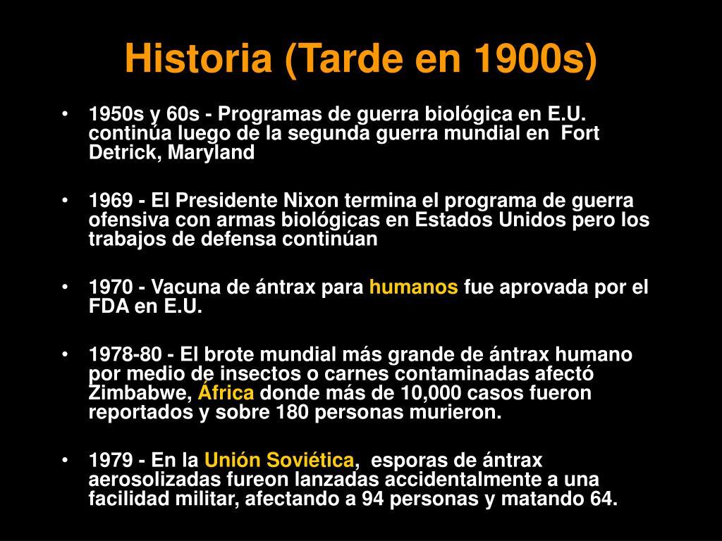 Historia (Tarde en 1900s)