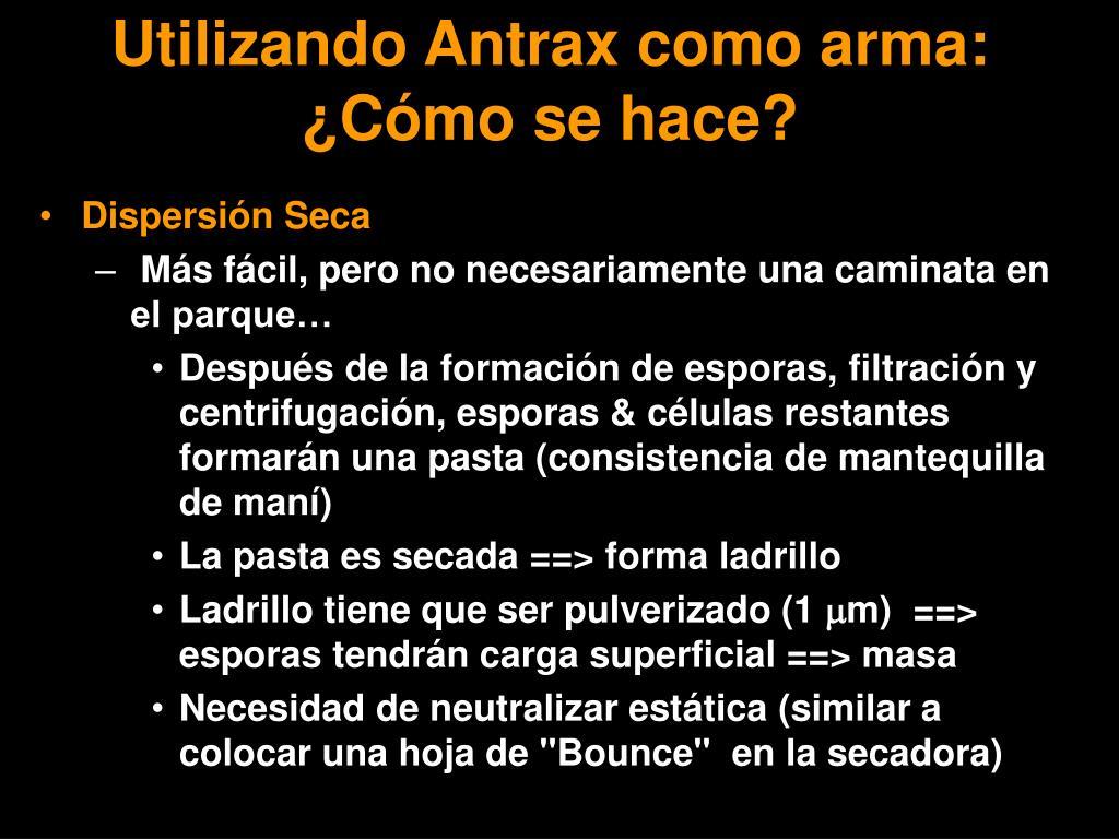 Utilizando Antrax como arma: