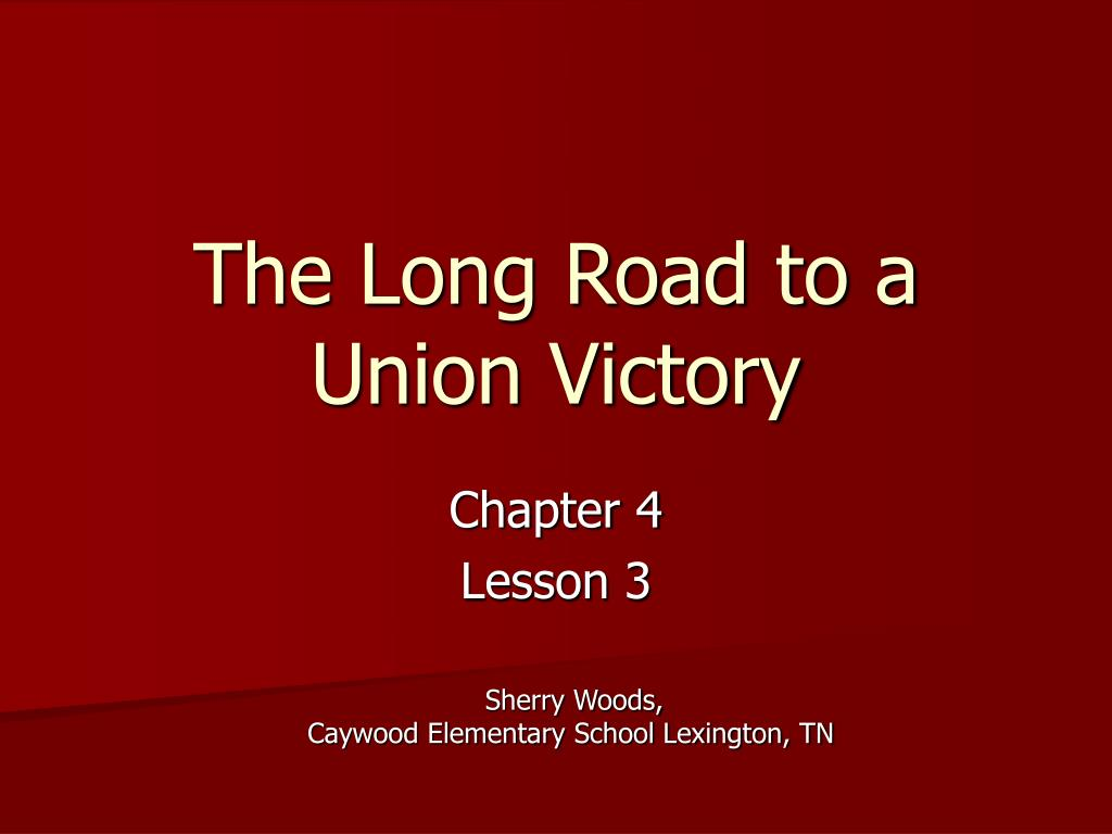 the long road to a union victory l.