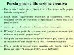 poesia gioco e liberazione creativa