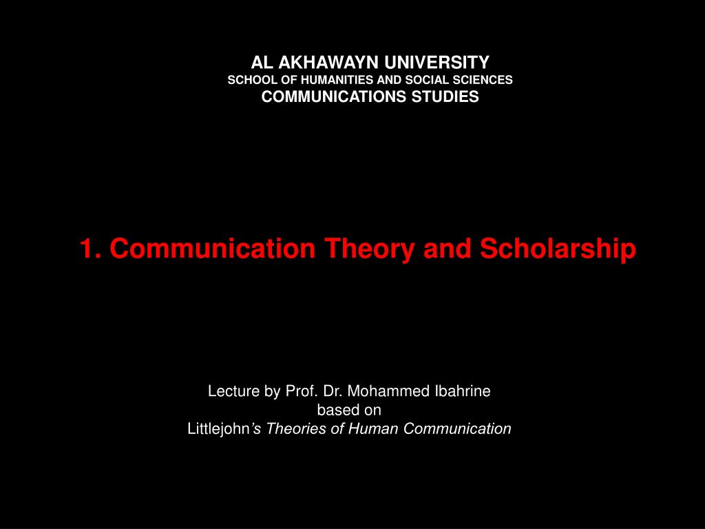 1 communication theory and scholarship l.
