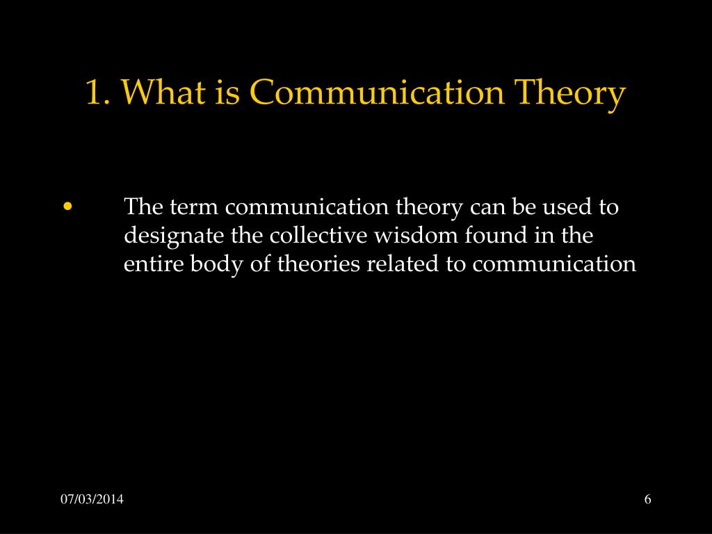 1. What is Communication Theory