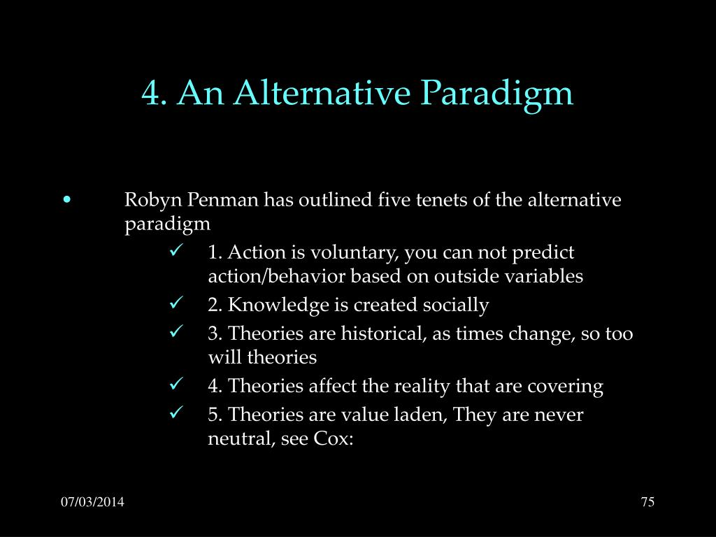 4. An Alternative Paradigm