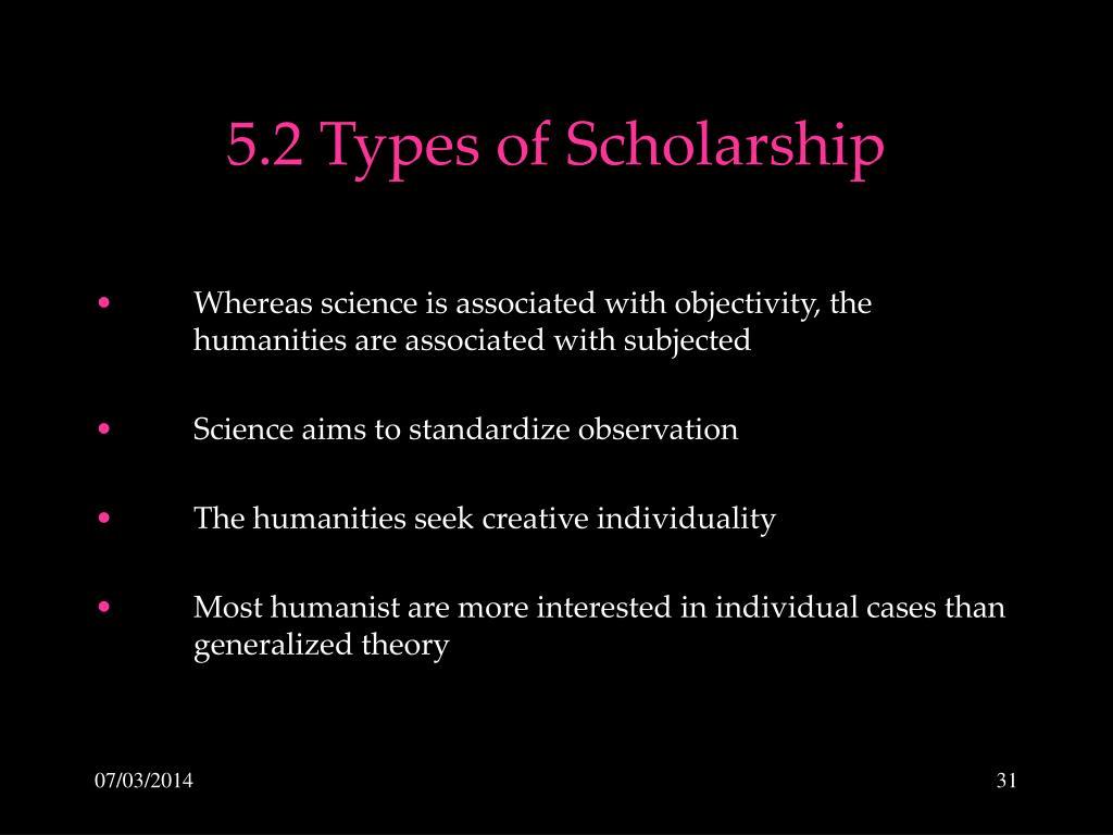 5.2 Types of Scholarship