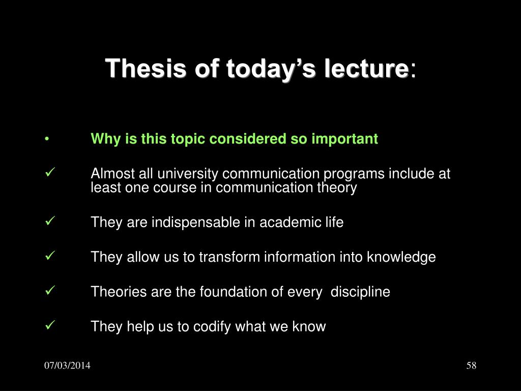 Thesis of today's lecture