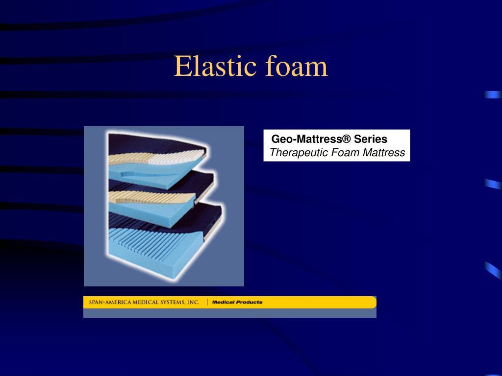 Elastic foam