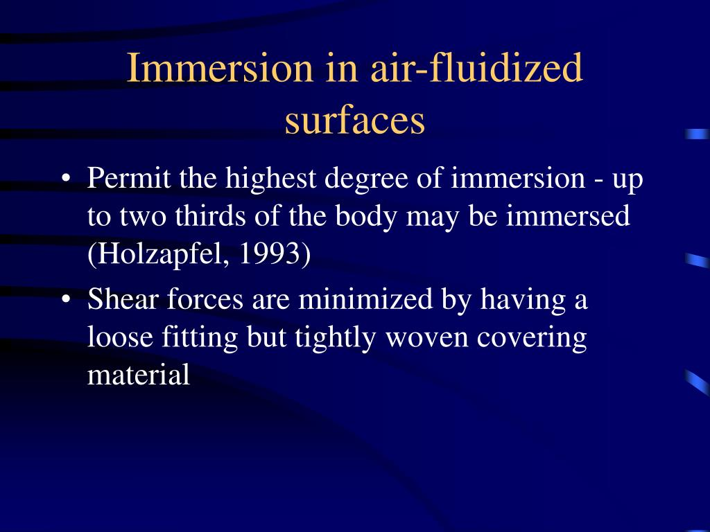 Immersion in air-fluidized surfaces