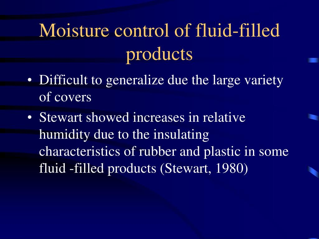 Moisture control of fluid-filled products