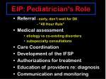 eip pediatrician s role