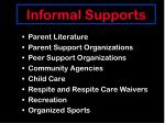 informal supports59