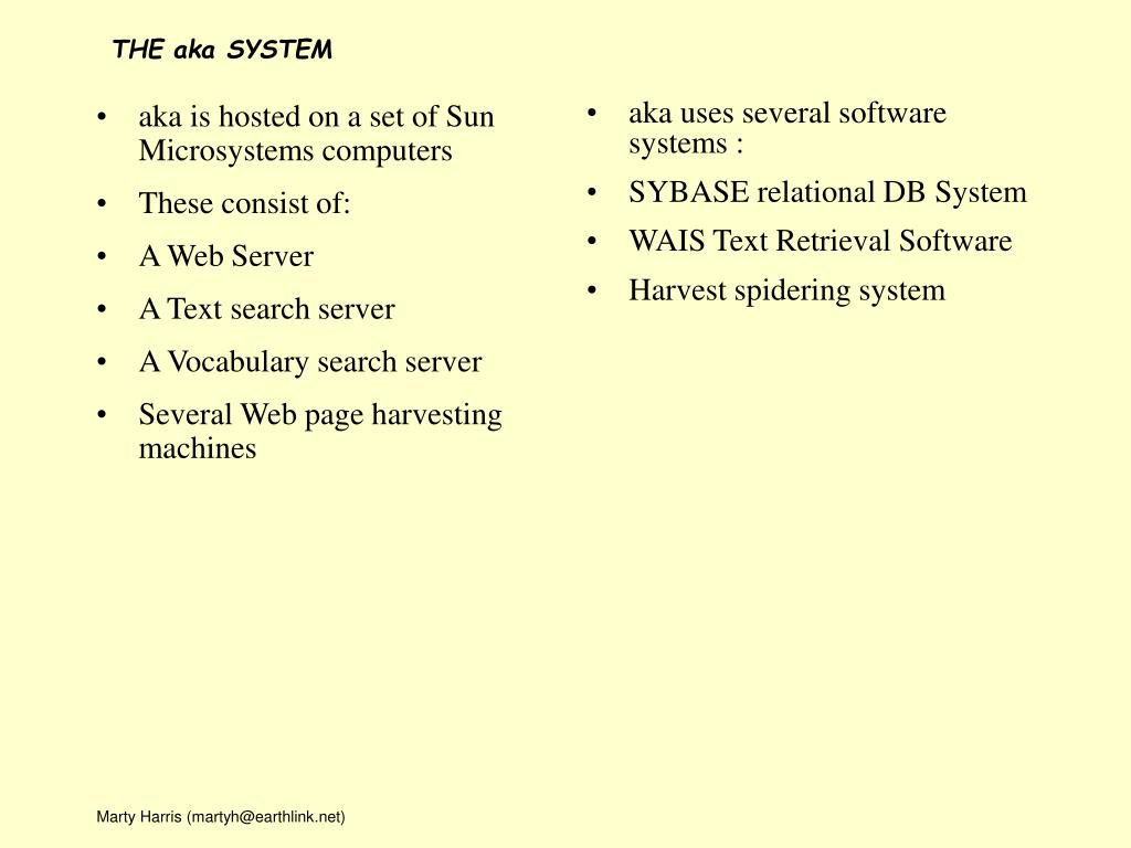 aka is hosted on a set of Sun Microsystems computers