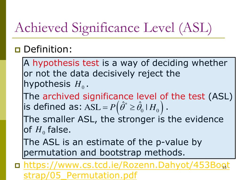 Achieved Significance Level (ASL)