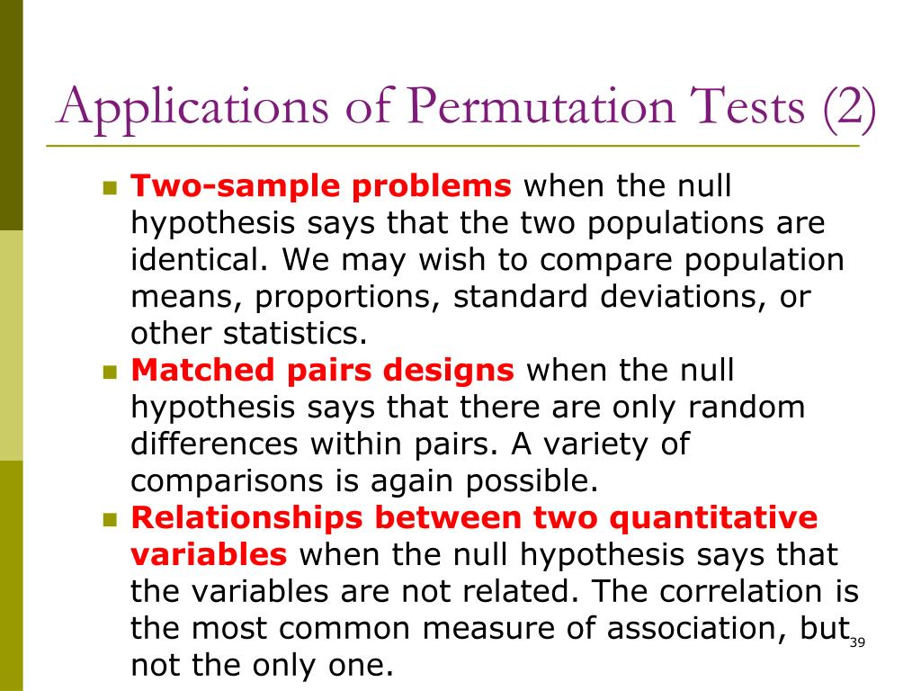 Applications of Permutation Tests (2)