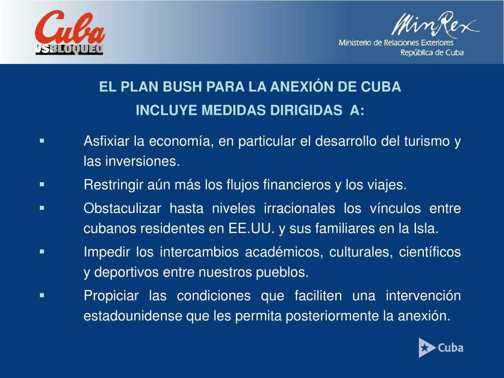 EL PLAN BUSH PARA LA ANEXIÓN DE CUBA