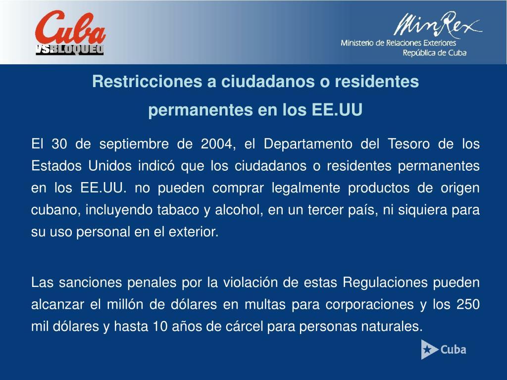 Restricciones a ciudadanos o residentes