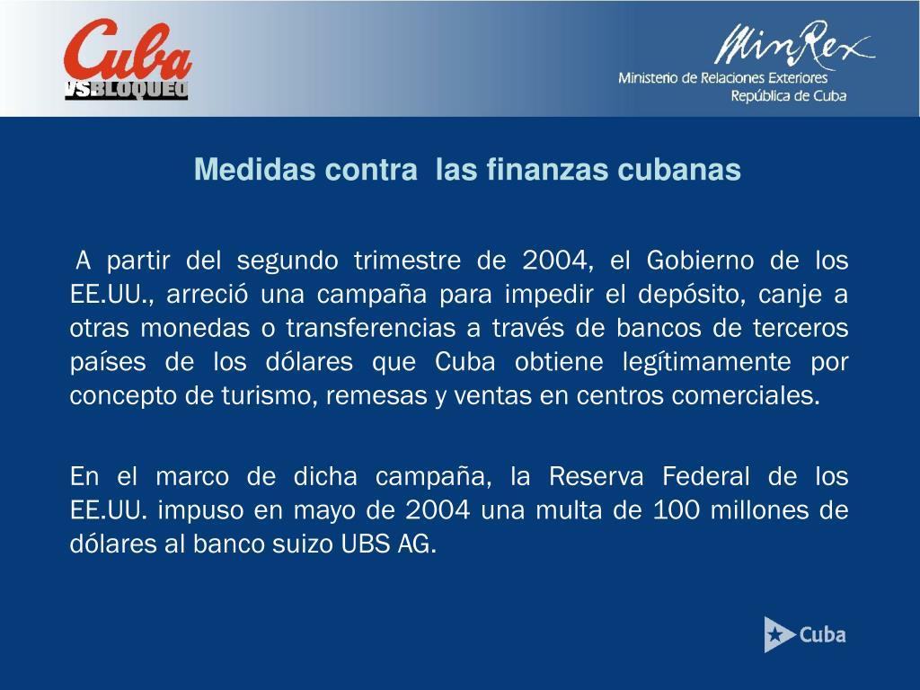 Medidas contra  las finanzas cubanas