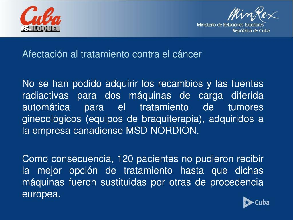 Afectación al tratamiento contra el cáncer