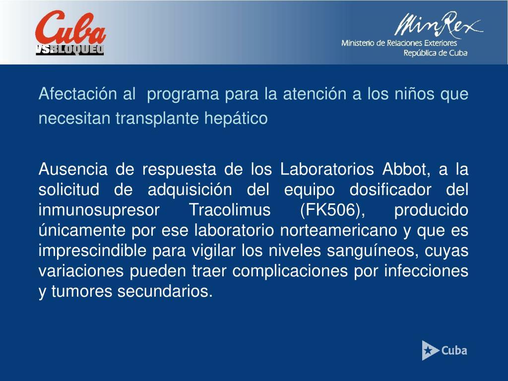 Afectación al  programa para la atención a los niños que necesitan transplante hepático