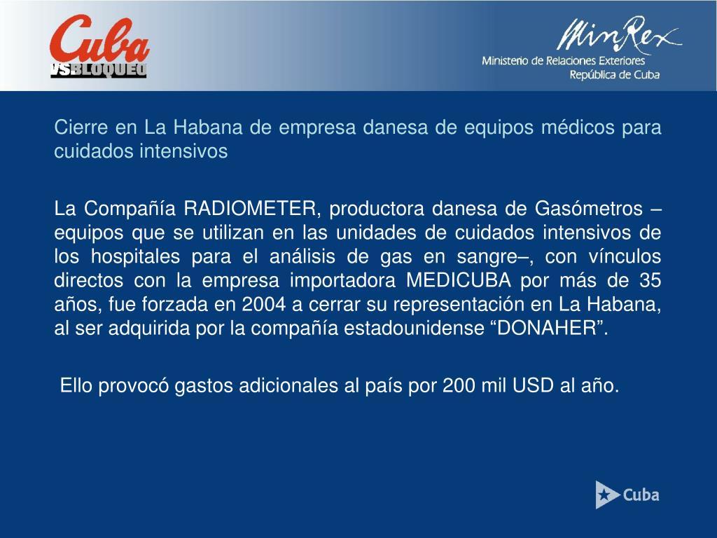 Cierre en La Habana de empresa danesa de equipos médicos para cuidados intensivos
