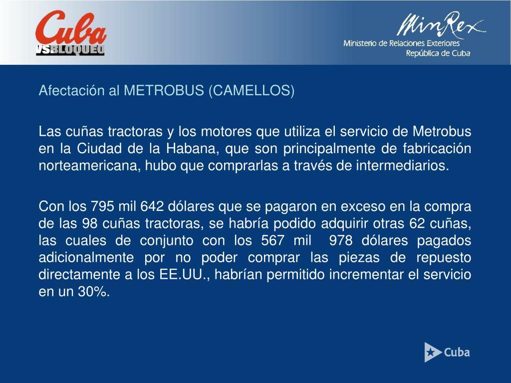 Afectación al METROBUS (CAMELLOS)