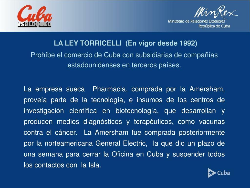 LA LEY TORRICELLI  (En vigor desde 1992)